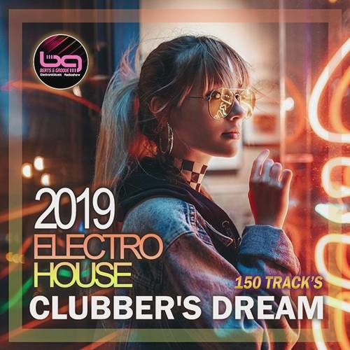 Electro House: Clubber's Dream (2019)