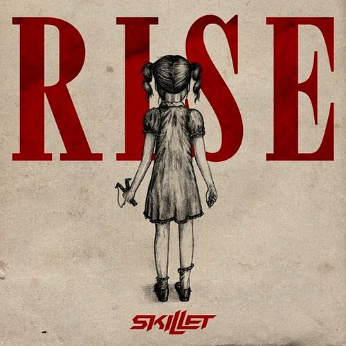 Skillet. Rise Deluxe Edition (2013)