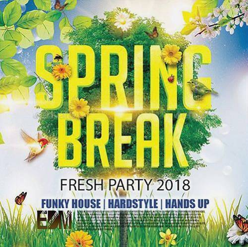 Fresh Party Spring Break (2018)