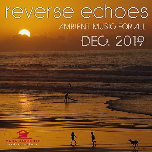 Reverse Echoes: Ambient Music (2019)