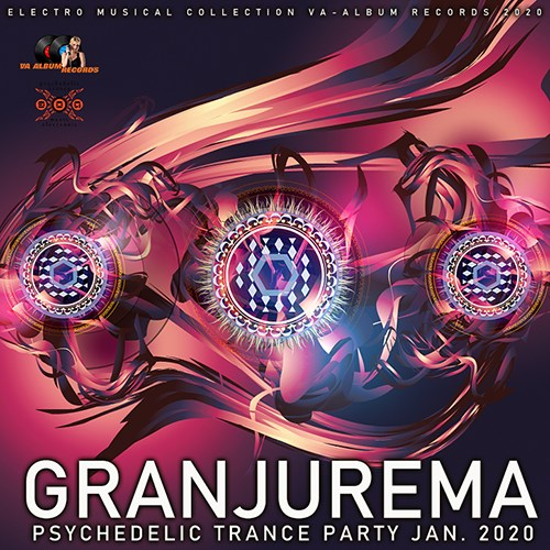 Granjurema: Psychedelic Trance Party (2020)