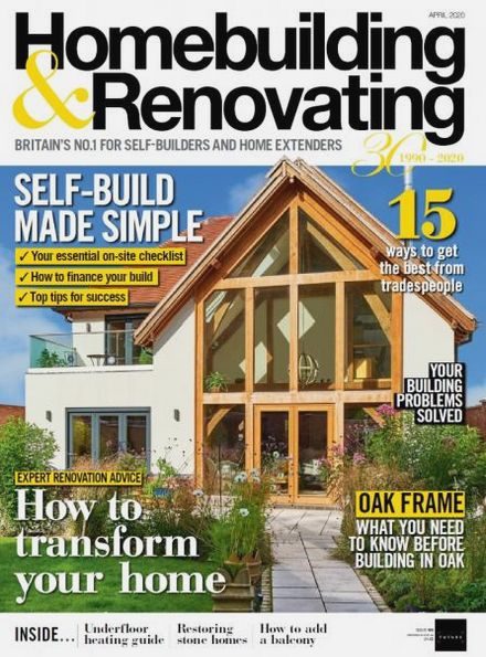 Homebuilding & Renovating №4 (April 2020)
