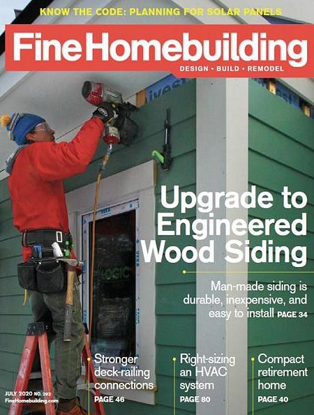 Fine Homebuilding №292 (July 2020)