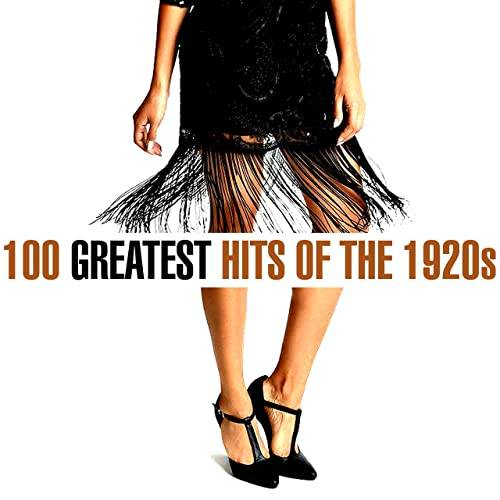 100 Greatest Songs of the 1920s (2020)