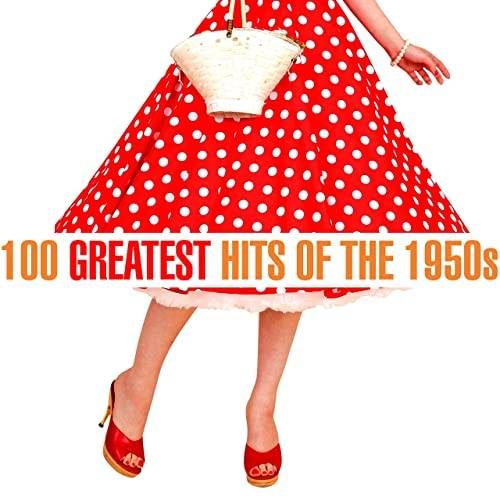 100 Greatest Songs of the 1950s (2020)