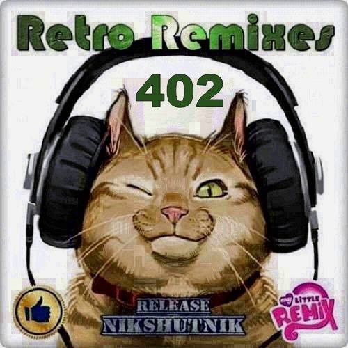 Retro Remix Quality Vol.402 (2020)