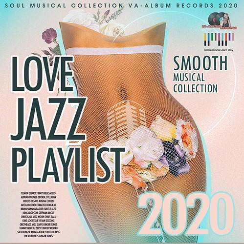Love Jazz Playlist: Smooth Musical Collection (2020)