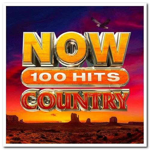 Now 100 Hits Country (5CD) (2020) FLAC