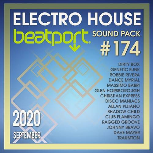 Beatport Electro House: Sound Pack #174 (2020)