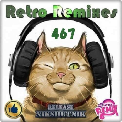 Retro Remix Quality Vol.467 (2020)