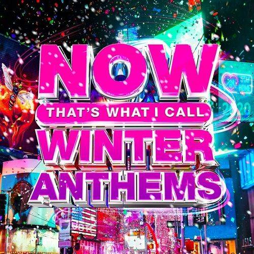 Now That's What I Call Winter Anthems (2020)