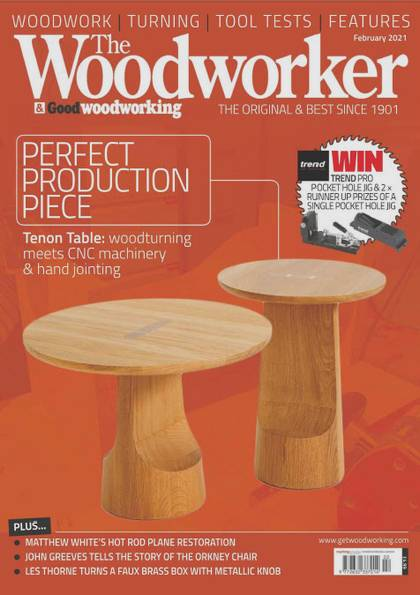 The Woodworker & Good Woodworking №2 (February 2021)