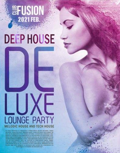 Deep House Deluxe: Lounge Party (2021)