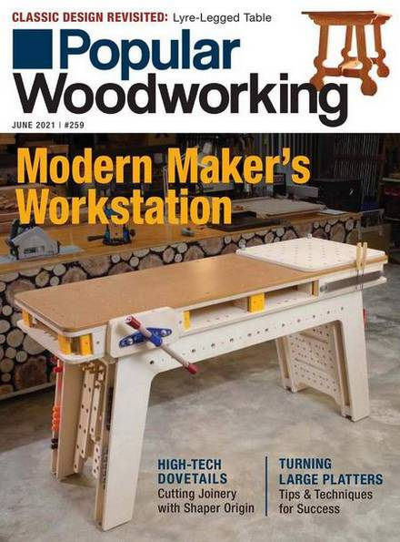 Popular Woodworking №259 (June 2021)