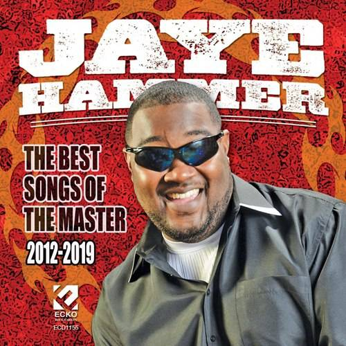 Jaye Hammer - The Best Songs Of The Masters: 2012-2019 (2021)